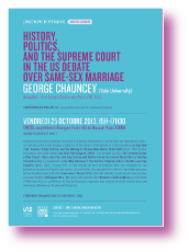 George Chauncey : History, Politics and the Supreme Court in the US Debate over Same-sex Marriage > 25 octobre 2013