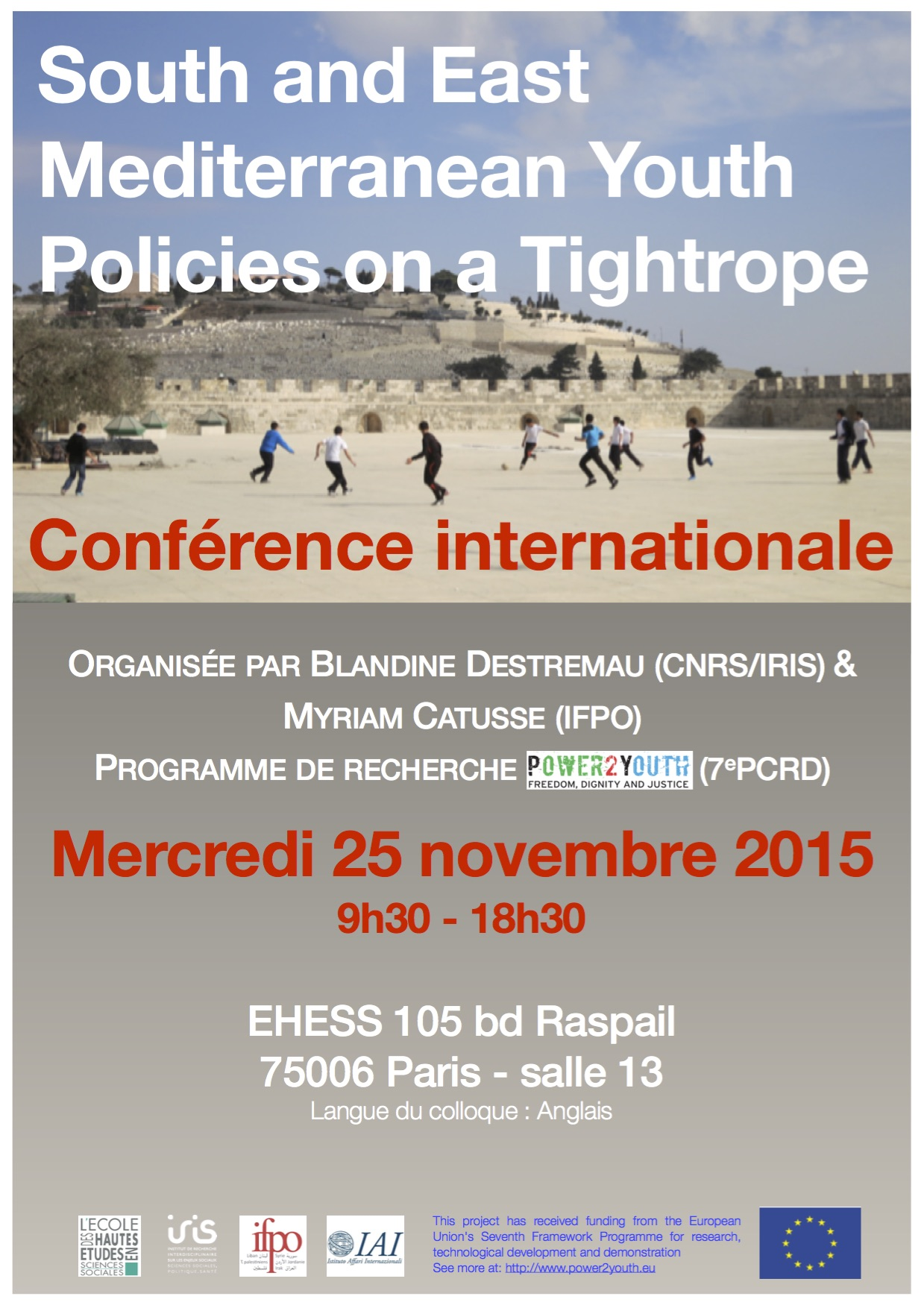 Conférence internationale > South & East Mediterranean Youth Policies on a Tightrope