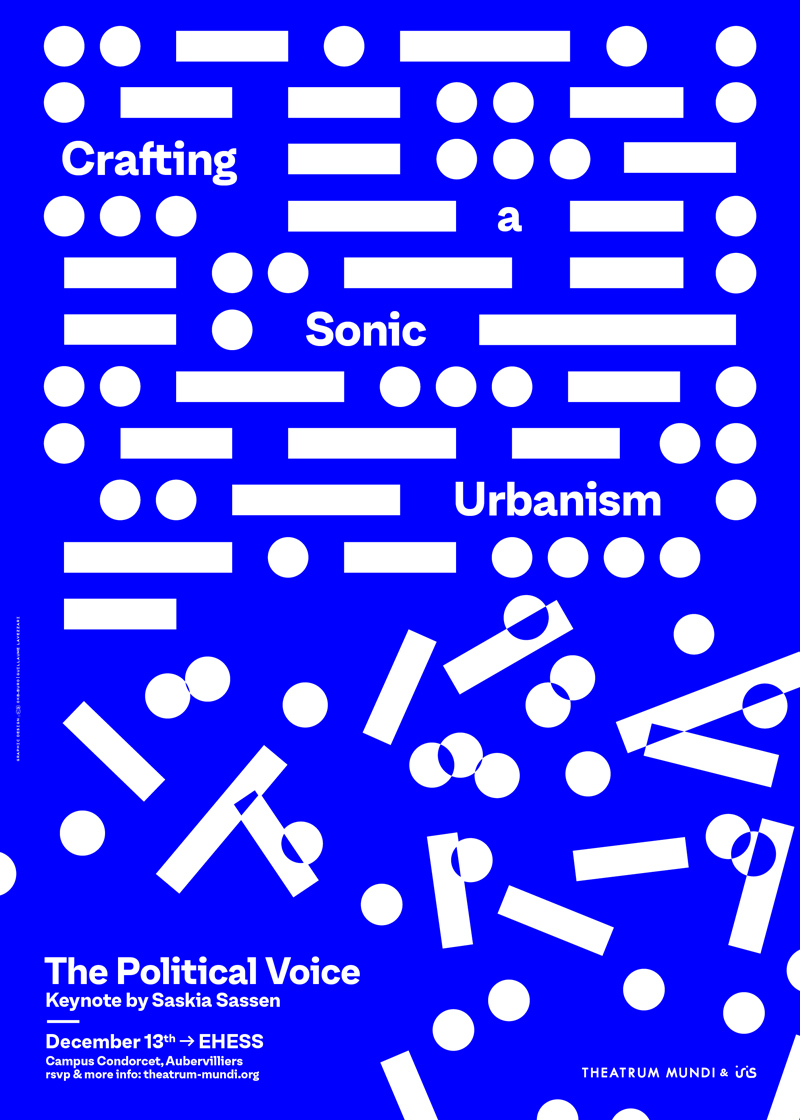 Colloque > Crafting a Sonic Urbanism: the Political Voice - 13 décembre 2019