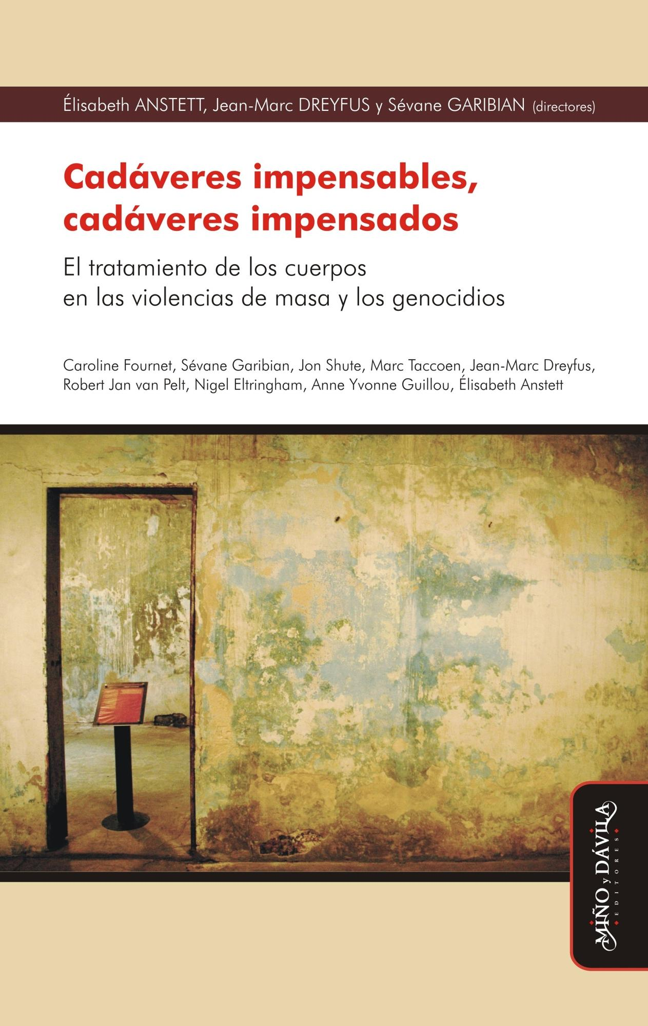 Cadáveres impensables, cadáveres impensados