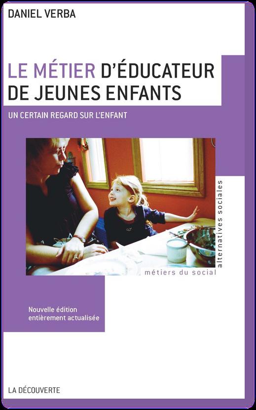 Le m tier d 39 ducateur de jeunes enfants for Educateur de jeunes enfants