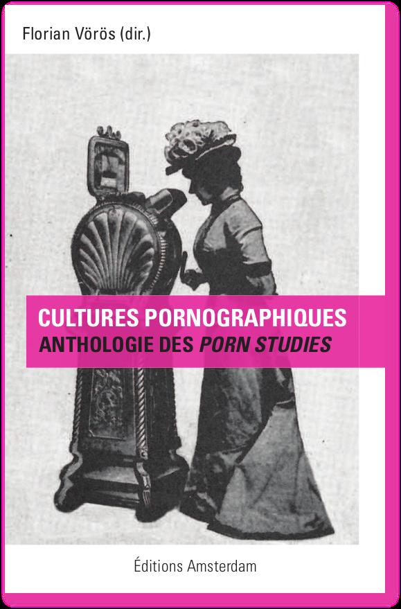 Cultures pornographiques